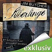 Silberlinge (Die dunklen Fälle des Harry Dresden 5) | Jim Butcher