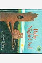 BABY NIGHT OWL (Just Right Books) Hardcover