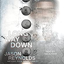 Long Way Down Audiobook by Jason Reynolds Narrated by Jason Reynolds