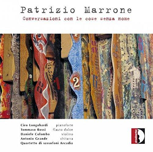 Patrizio Marrone: Conversazioi con le cose senza nome (Colombo Grand)