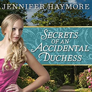 Secrets of an Accidental Duchess Audiobook