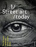 Street Art Today: The 50 Most Influential Street Artists Today