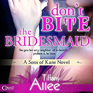 Don't Bite the Bridesmaid Audiobook
