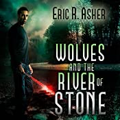 Wolves and the River of Stone (Vesik) | Eric Asher
