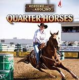 Quarter Horses, Barbara M. Linde, 1433964708