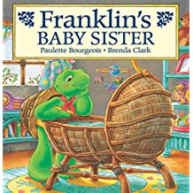 Franklin's Baby Sister (Classic Franklin Stories)