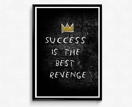 Amazon com: Success Is The Best Revenge Poster, Hypebeast