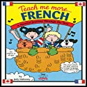 Teach Me More French Speech by Judy R Mahoney Narrated by Helene Ollivvy