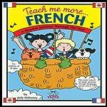 Teach Me More French | Judy R Mahoney