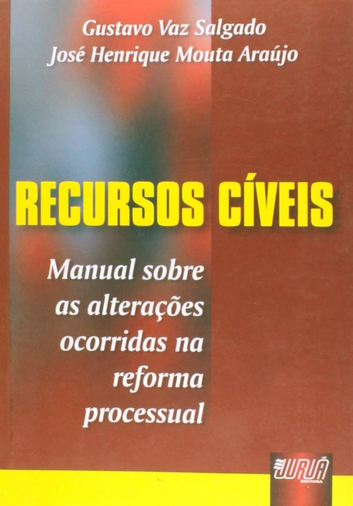 Read Online RECURSOS CIVEIS - MANUAL SOBRE AS ALTERACOES OCORRIDAS NA REFORMA pdf