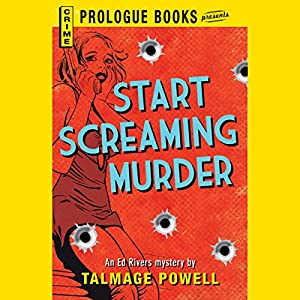 Start Screaming Murder Audiobook