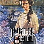 Jubilee Bride: Brides of Montclair, Book 9 | Jane Peart