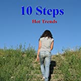 10 Steps - Hot Trends