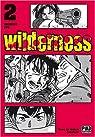 Wilderness, tome 2 par Itô