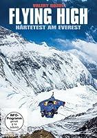 Flying High - Härtetest am Everest