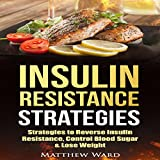 Insulin Resistance: Strategies to Overcome Insulin