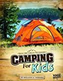 Camping for Kids, Melanie A. Howard, 1429692669