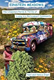 img - for Einstein Meadows: The Unspoken Perils & Thrills of Living in a Retirement Community (First Edition) book / textbook / text book