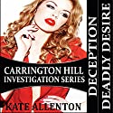 Carrington Hill Investigations Series Audiobook by Kate Allenton Narrated by Robin J. Sitten