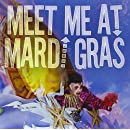 Meet Me At Mardis Gras
