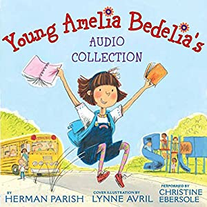 Young Amelia Bedelia's Audio Collection Audiobook
