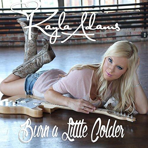 Kayla Adams-Burn A Little Colder-WEB-2015-SPANK Download