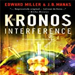 The Kronos Interference | Edward Miller,J. B. Manas