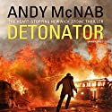 Detonator: Nick Stone Thriller 17 Audiobook by Andy McNab Narrated by Paul Thornley