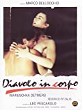 Diavolo In Corpo [Italian Edition]