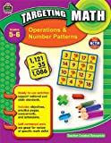 Targeting Math - Operations and Number Patterns, Richard Glasson and Gloria Harris, 1420689983