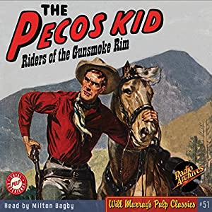The Pecos Kid Western #1, July 1950 Audiobook
