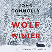 The Wolf in Winter: Charlie Parker, Book 12 | John Connolly