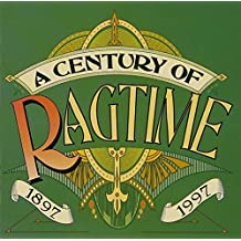 Century of Ragtime 1897-1997