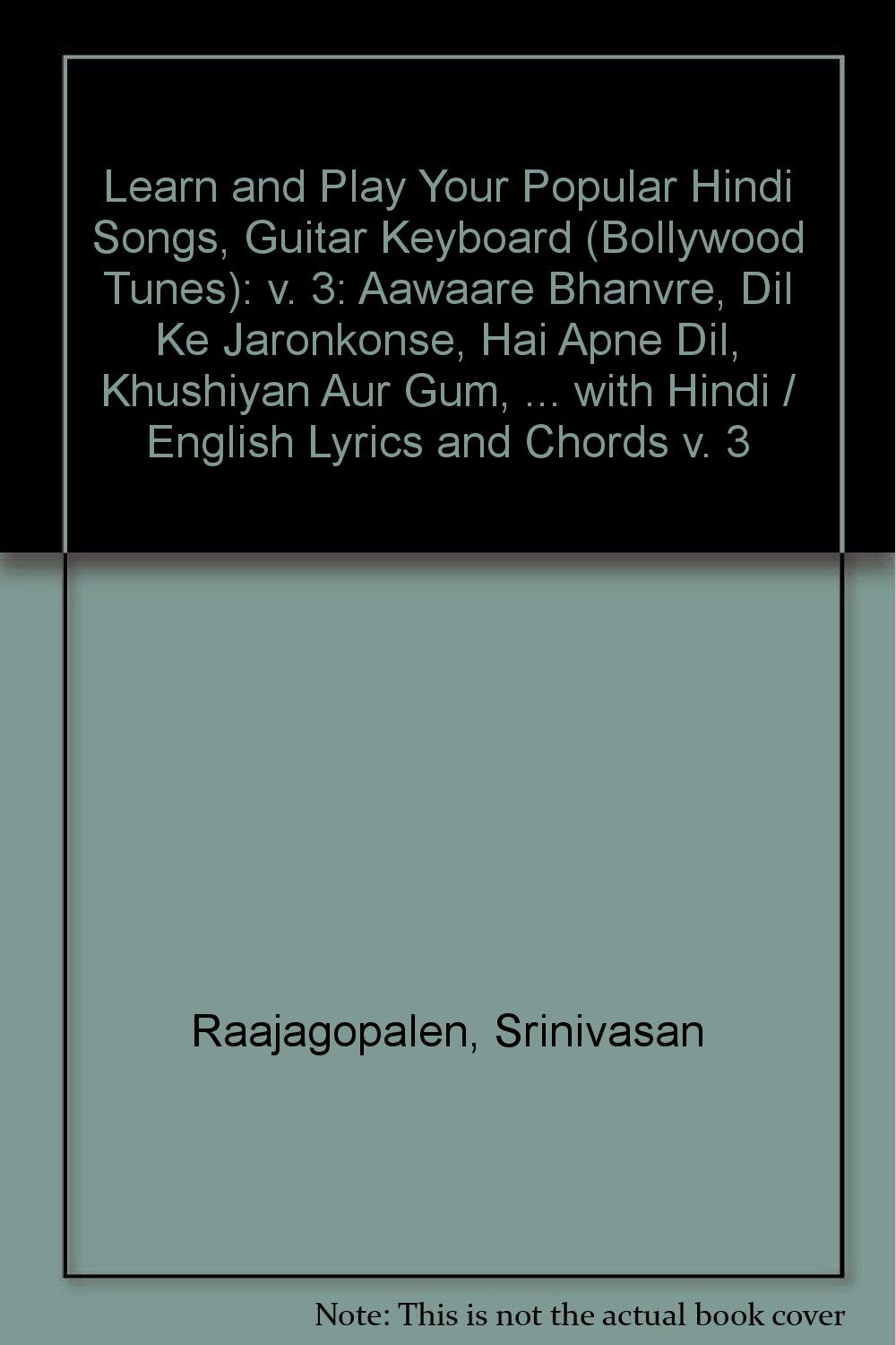 Learn And Play Your Popular Hindi Songs Guitar Keyboard Bollywood