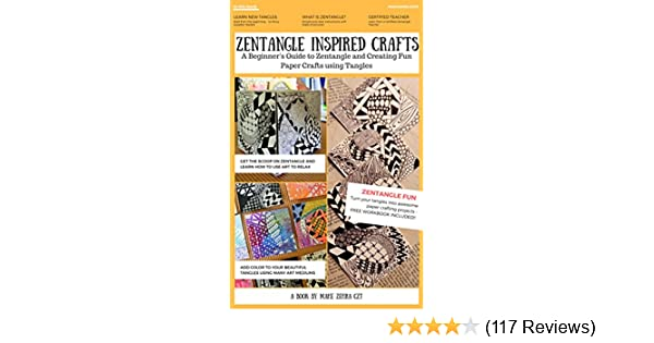 Amazon zentangle inspired crafts a beginners guide to amazon zentangle inspired crafts a beginners guide to zentangle art and zentangle inspired art and craft projects ebook mahe zehra husain czt kindle fandeluxe Image collections