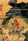 "Steven Gray, ""Steam Power and Sea Power: Coal, the Royal Navy, and the British Empire, c. 1870-1914"" (Palgrave Macmillan, 2018)"