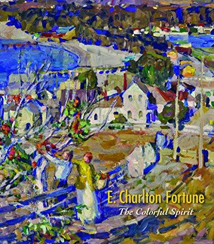 E. Charlton Fortune: The Colorful Spirit