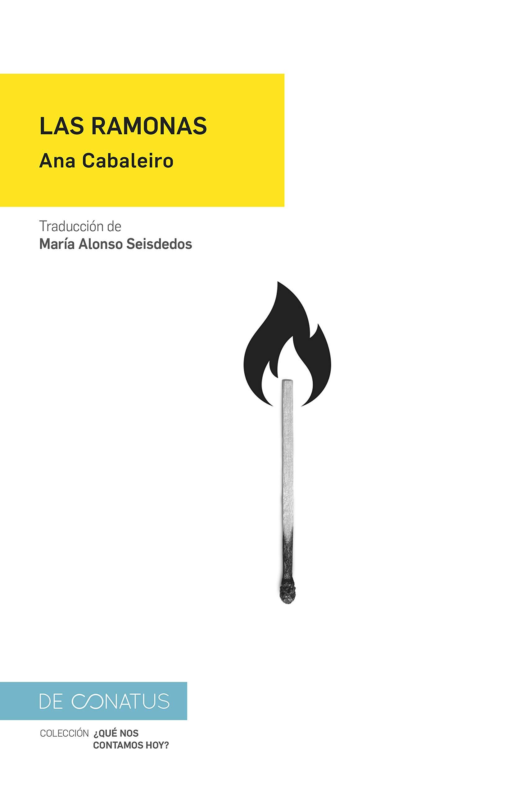 Las Ramonas: 9 (¿Qué nos contamos hoy?): Amazon.es: Cabaleiro, Ana, Alonso Seisdedos, María: Libros