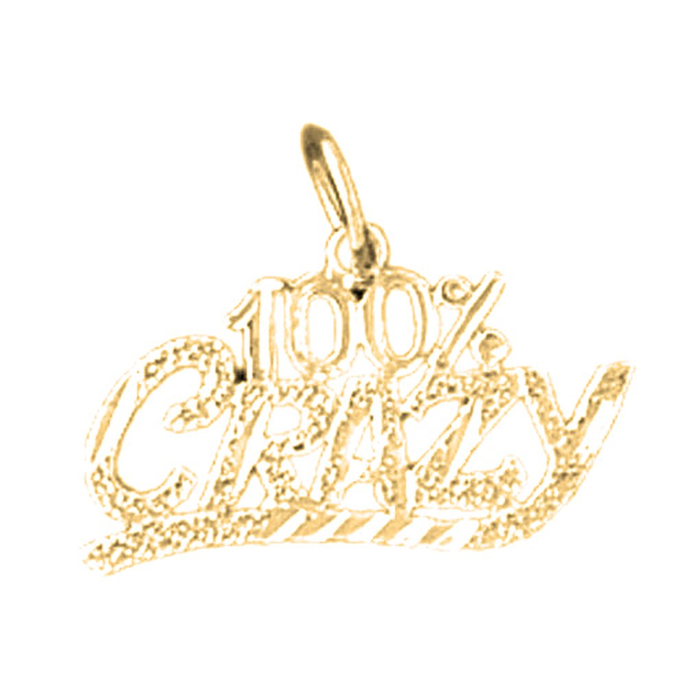 15 mm Jewels Obsession 100/% Crazy Saying Charm Pendant 14K Yellow Gold 100/% Crazy Saying Pendant
