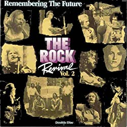 The Rock Revival, Vol. 2 Remembering the Future