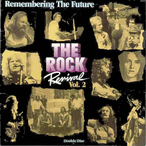 The Rock Revival, Vol. 2 Remem...