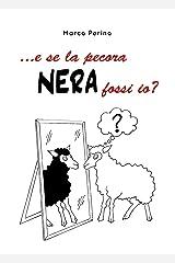 ... e se la pecora nera fossi io? (Italian Edition) Paperback