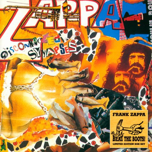 Disconnected Synapses By Frank Zappa Zappa On Amazon Music