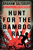 Hunt for the Bamboo Rat (Prisoners of the Empire Series)