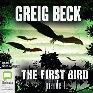 The First Bird, Episode 1 Audiobook
