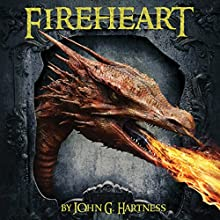 Fireheart Audiobook by John G. Hartness Narrated by Darla Middlebrook