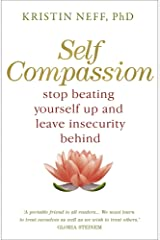 Self Compassion Kindle Edition
