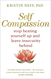 Self Compassion (English Edition)