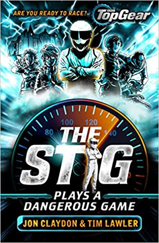 The Stig Plays a Dangerous Game: A Top Gear book Stig 1: Amazon co