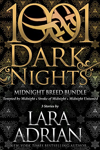 Midnight Breed Bundle: 3 Stories by Lara Adrian by [Adrian, Lara]
